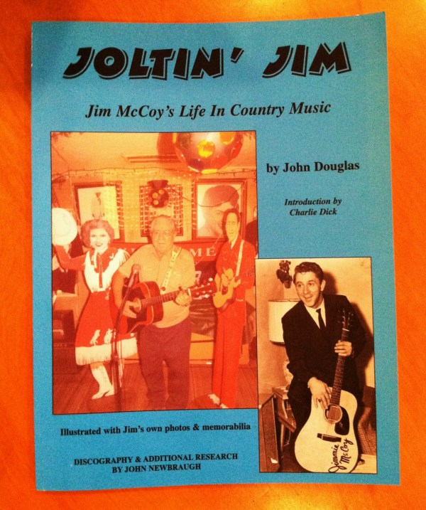 Joltin' Jim - Jim McCoy's Life in Country Music written by John Douglas. Photo by Joseph P. McRedmond